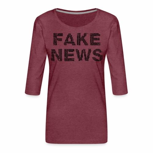Falsche Nachrichten - Frauen Premium 3/4-Arm Shirt