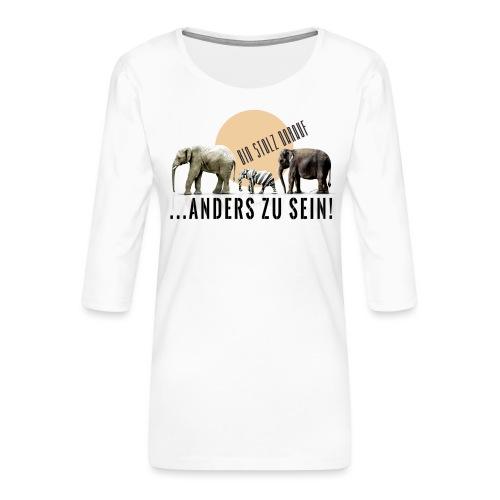 Stolz anders zu sein - Frauen Premium 3/4-Arm Shirt