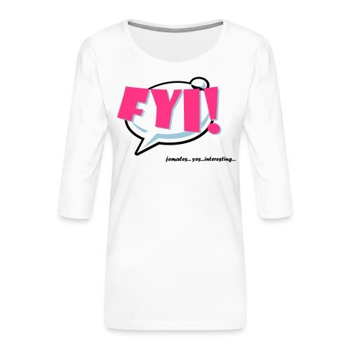 FYI.ai - Naisten premium 3/4-hihainen paita