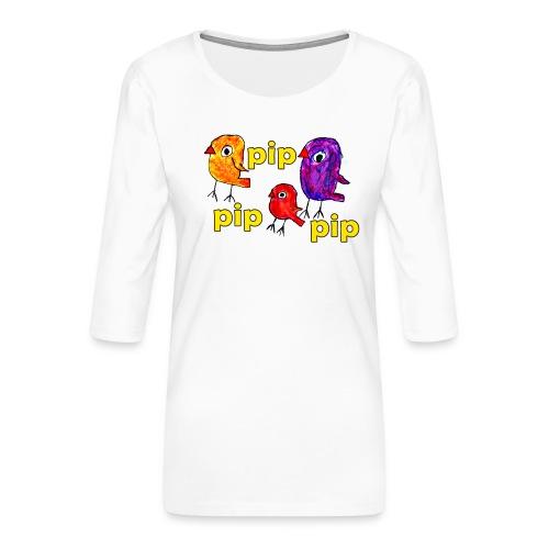 3er original pip pip pip gelb - Frauen Premium 3/4-Arm Shirt