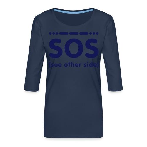 SOS - Vrouwen premium shirt 3/4-mouw