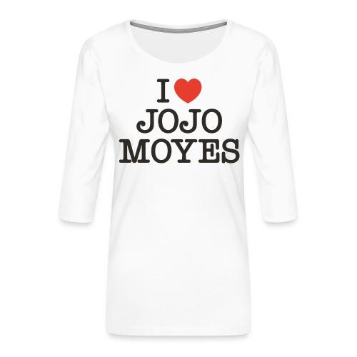 I LOVE JOJO MOYES - Dame Premium shirt med 3/4-ærmer