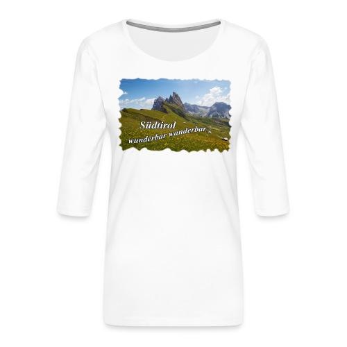 Südtirol - wunderbar wanderbar - Frauen Premium 3/4-Arm Shirt