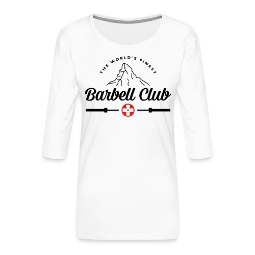 The world's finest Barbell Club _black - Frauen Premium 3/4-Arm Shirt