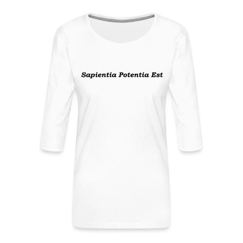 Sapientia Potentia Est - Black - Women's Premium 3/4-Sleeve T-Shirt