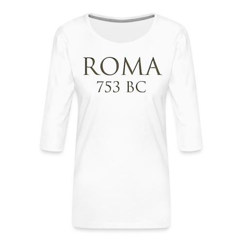 Nadruk Roma (Rzym) | Print Roma (Rome) - Koszulka damska Premium z rękawem 3/4
