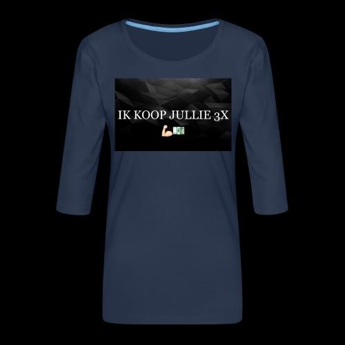 IK KOOP JULLIE 3X - Vrouwen premium shirt 3/4-mouw