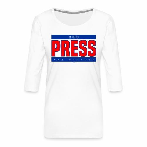 Press the buttons - Vrouwen premium shirt 3/4-mouw