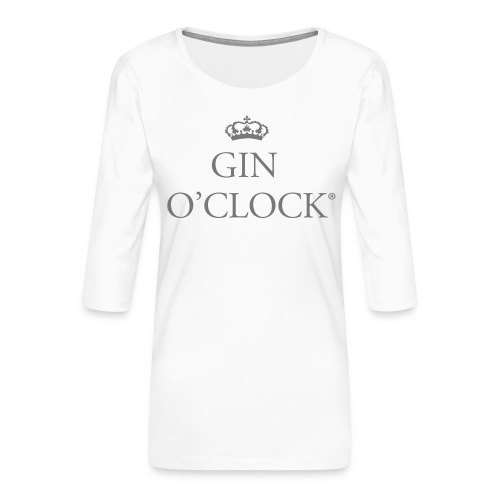 Gin O'Clock - Women's Premium 3/4-Sleeve T-Shirt