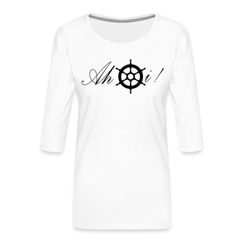 Ahoi - Frauen Premium 3/4-Arm Shirt
