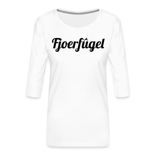 fjoerfugel - Vrouwen premium shirt 3/4-mouw