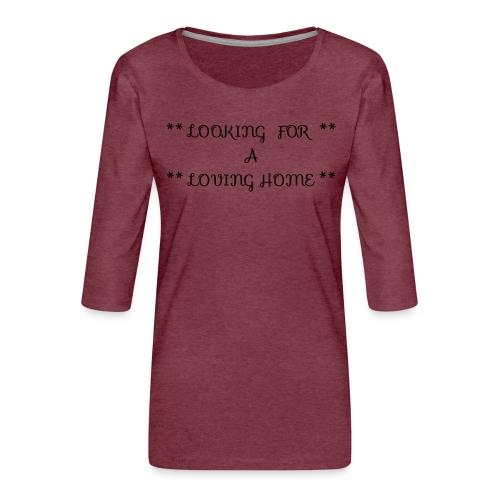 Loving home - Naisten premium 3/4-hihainen paita