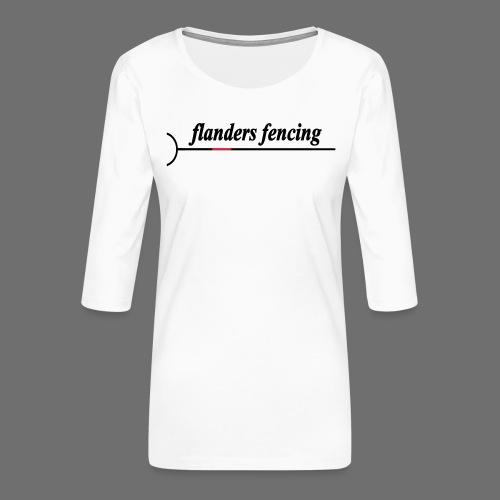 Flanders Fencing - Vrouwen premium shirt 3/4-mouw