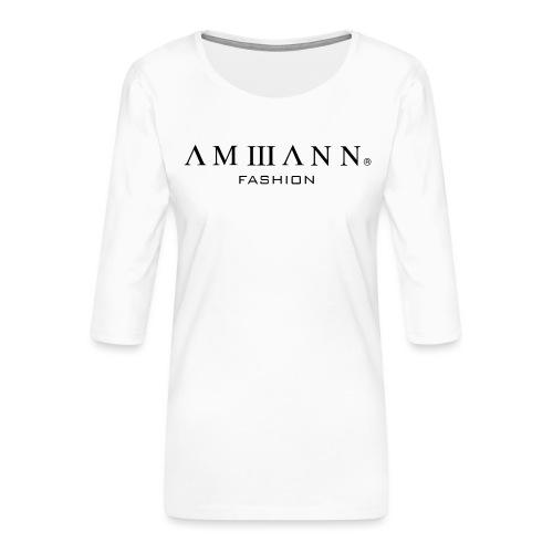 AMMANN Fashion - Frauen Premium 3/4-Arm Shirt