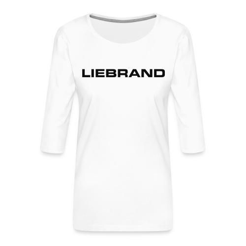 liebrand - Vrouwen premium shirt 3/4-mouw