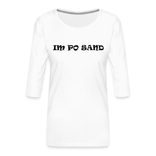 IM PO SAND Unterwäsche - Frauen Premium 3/4-Arm Shirt