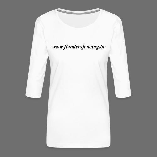 wwww.flandersfencing.be - Vrouwen premium shirt 3/4-mouw