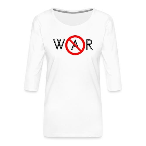 TIAN GREEN - No War - Frauen Premium 3/4-Arm Shirt