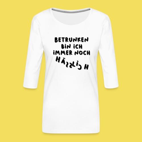 Betrunken und Hässlich - Frauen Premium 3/4-Arm Shirt