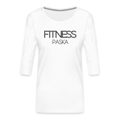 FITNESS PASKA - Naisten premium 3/4-hihainen paita