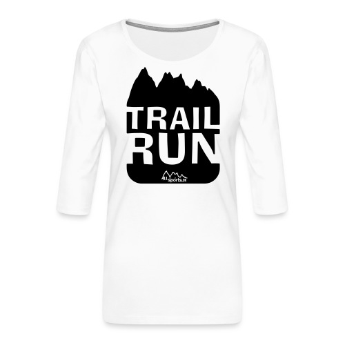 Trail Run - Frauen Premium 3/4-Arm Shirt