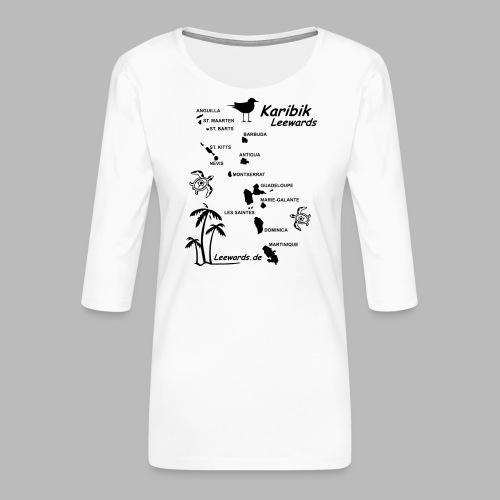Karibik Leewards Segeln Leward Islands - Frauen Premium 3/4-Arm Shirt