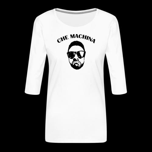 CHE MACHINA - Maglietta da donna premium con manica a 3/4