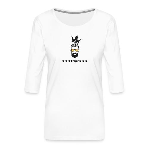 King Frajer - Frauen Premium 3/4-Arm Shirt