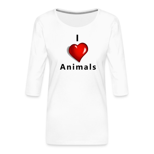 i love animals - Vrouwen premium shirt 3/4-mouw