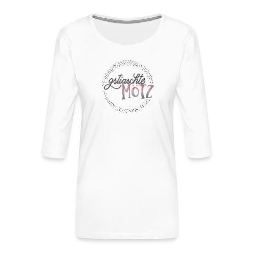 gstiaschte Mötz - Frauen Premium 3/4-Arm Shirt