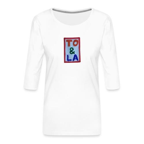 TO & LA - Koszulka damska Premium z rękawem 3/4