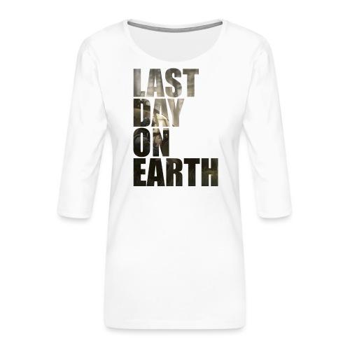 Último día en la tierra - Camiseta premium de manga 3/4 para mujer