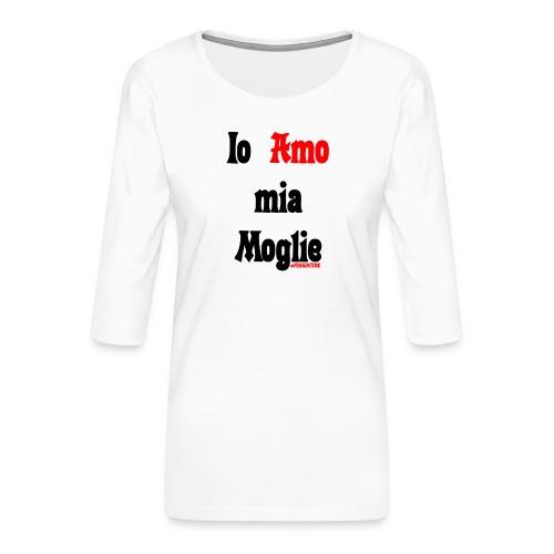 Amore #FRASIMTIME - Maglietta da donna premium con manica a 3/4