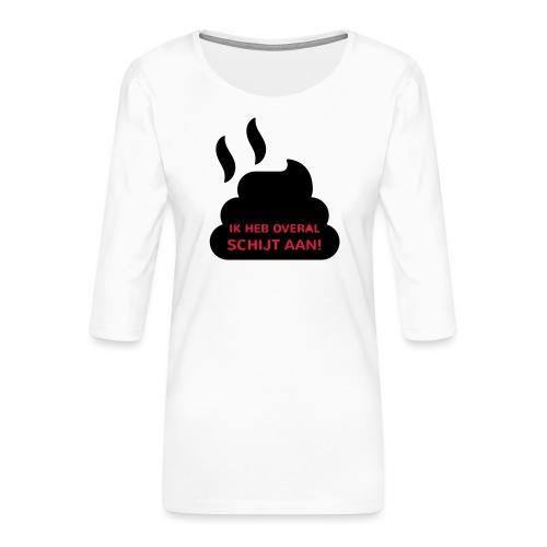 Grappige Rompertjes: Ik heb overal schijt aan - Vrouwen premium shirt 3/4-mouw