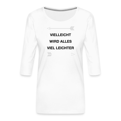 life - Frauen Premium 3/4-Arm Shirt