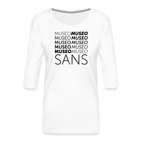 museo sans - Women's Premium 3/4-Sleeve T-Shirt