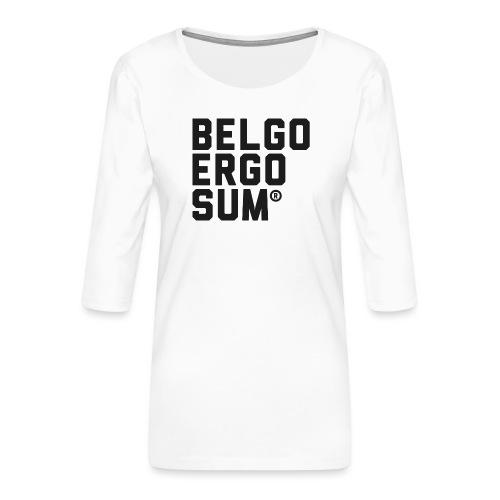 Belgo Ergo Sum - Women's Premium 3/4-Sleeve T-Shirt