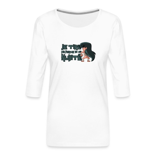Shiryû - Nudité - T-shirt Premium manches 3/4 Femme
