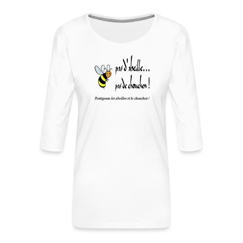 Pas d'abeille, pas de chouchen - T-shirt Premium manches 3/4 Femme