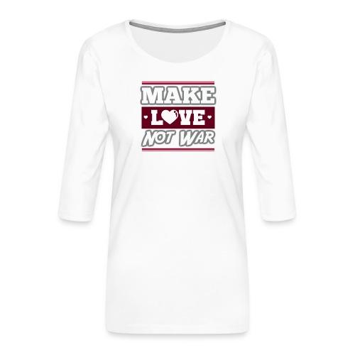 Make_love_not_war by Lattapon - Dame Premium shirt med 3/4-ærmer