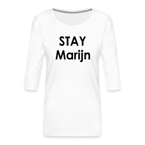 stay marijn black - Vrouwen premium shirt 3/4-mouw