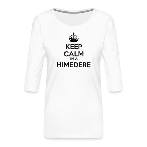Himedere keep calm - Women's Premium 3/4-Sleeve T-Shirt