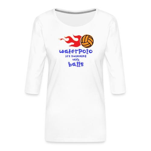 Waterpolo - Maglietta da donna premium con manica a 3/4