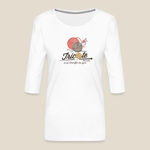 Tricot - T-shirt Premium manches 3/4 Femme