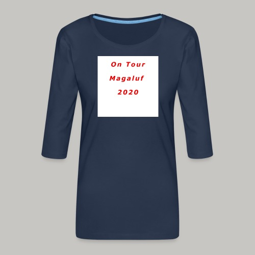 On Tour In Magaluf, 2020 - Printed T Shirt - Women's Premium 3/4-Sleeve T-Shirt