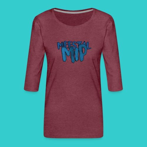MeestalMip Sweater - Kids & Babies - Vrouwen premium shirt 3/4-mouw