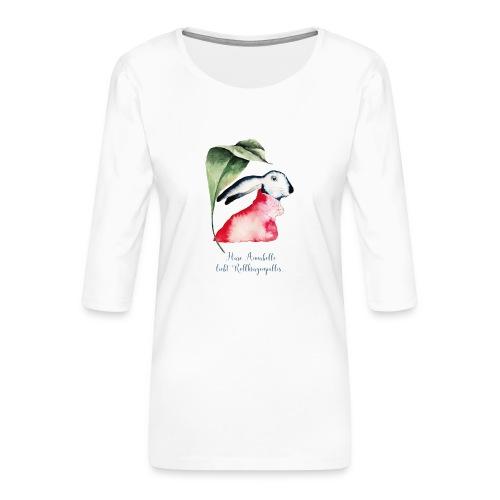 Annabel Osterhäsin - Frauen Premium 3/4-Arm Shirt