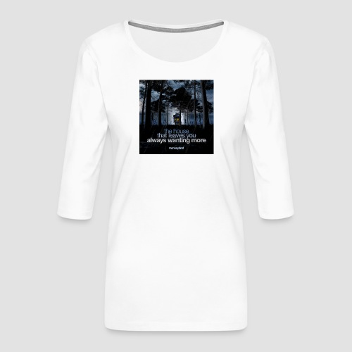 The House - Women's Premium 3/4-Sleeve T-Shirt