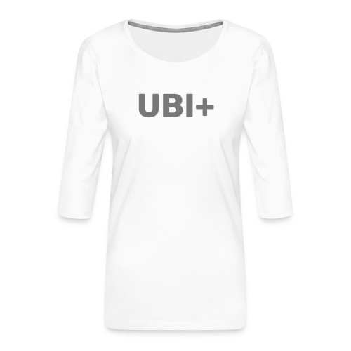 UBI+ - Women's Premium 3/4-Sleeve T-Shirt