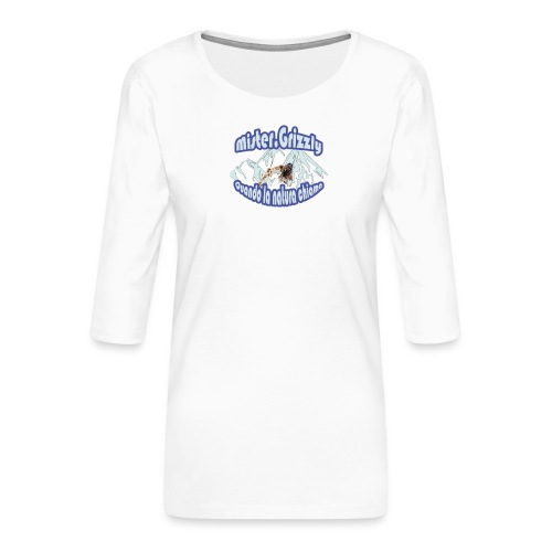MISTER GRIZZLY - Maglietta da donna premium con manica a 3/4